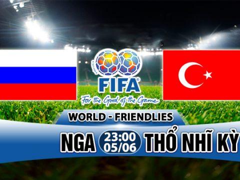 Soi kèo Nga vs Thổ Nhĩ Kỳ (Giao hữu quốc tế)